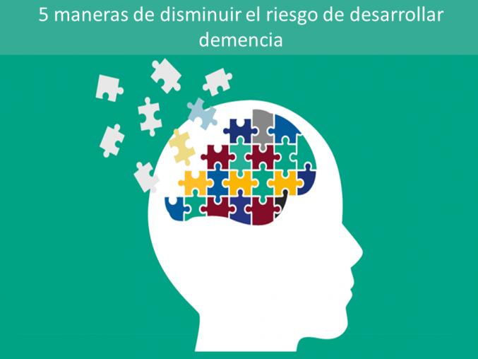 5 maneras de reducir el riesgo de demencia